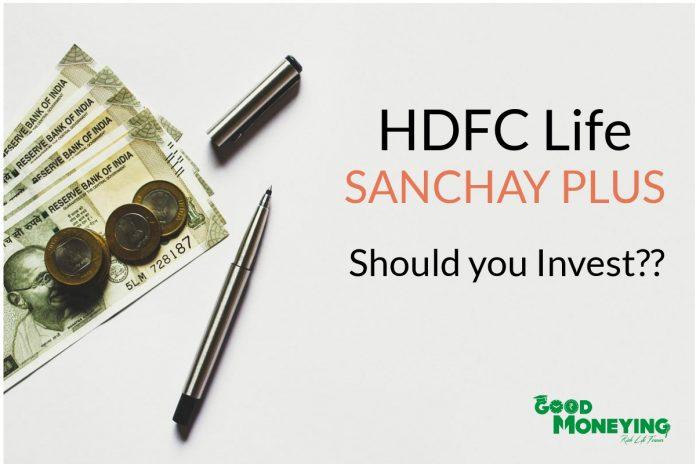 hdfc life sanchay plus review